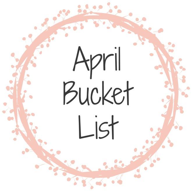 april bucket list